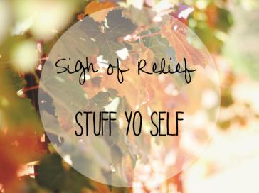Stuff Yo' Self!