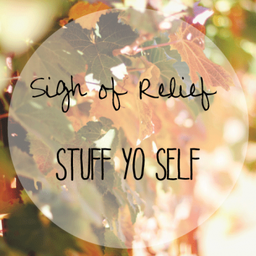 Stuff Yo' Self!