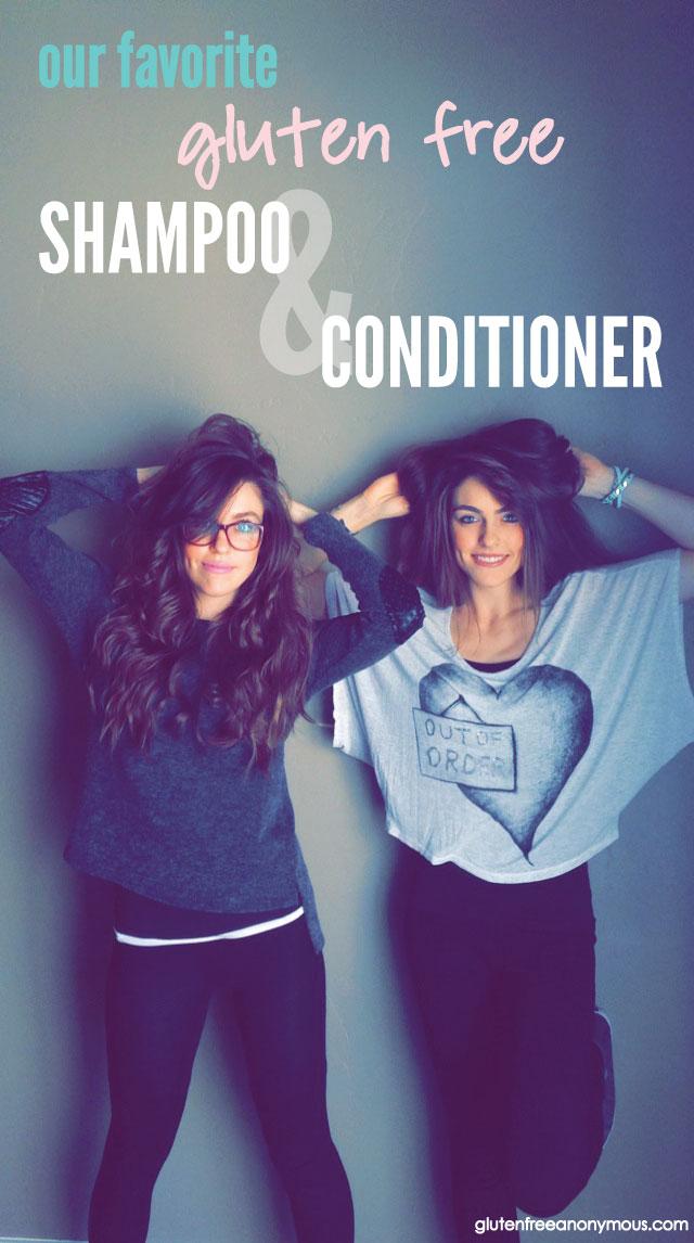 Our Favorite Gluten Free Shampoo & Conditioner