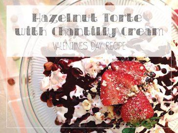 Strawberry Hazelnut Torte With Chantilly Cream