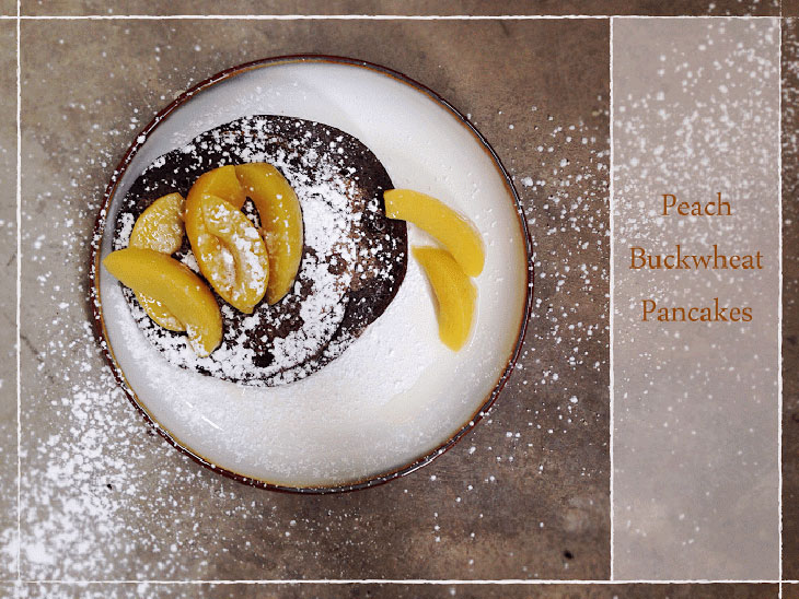Peach Buckwheat Pancakes