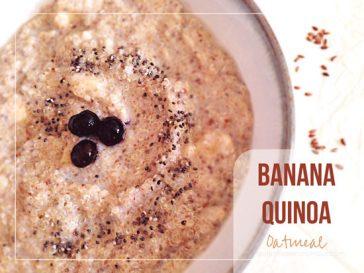 Banana Quinoa Oatmeal